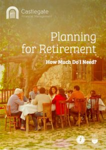 Castlegate Planning For Retirement